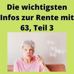 Die wichtigsten Infos zur Rente mit 63, Teil 3